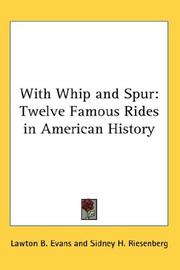 Cover of: With Whip And Spur by Lawton B. Evans
