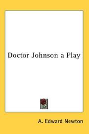 Cover of: Doctor Johnson a Play | A. Edward Newton