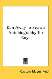 Cover of: Ran Away to Sea an Autobiography for Boys | Mayne Reid