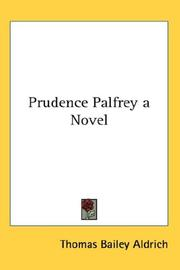 Cover of: Prudence Palfrey a Novel | Thomas Bailey Aldrich