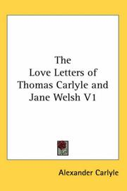 Cover of: The Love Letters of Thomas Carlyle and Jane Welsh V1 | Alexander Carlyle