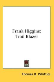 Cover of: Frank Higgins | Thomas D. Whittles