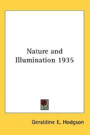 Cover of: Nature and Illumination 1935 | Geraldine E. Hodgson