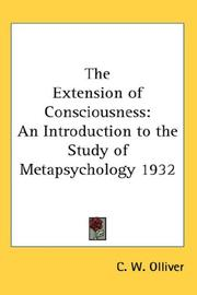 Cover of: The Extension of Consciousness | C. W. Olliver
