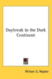 Cover of: Daybreak in the Dark Continent | Wilson S. Naylor