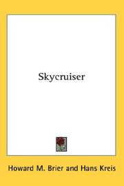 Cover of: Skycruiser | Howard M. Brier