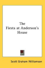 Cover of: The Fiesta at Anderson's House | Scott Graham Williamson