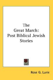 Cover of: The Great March | Rose G. Lurie