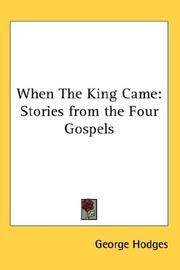 Cover of: When The King Came | George Hodges