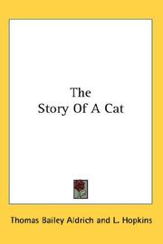 Cover of: The Story Of A Cat | Thomas Bailey Aldrich