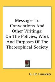 Cover of: Messages To Conventions And Other Writings | G. De Purucker