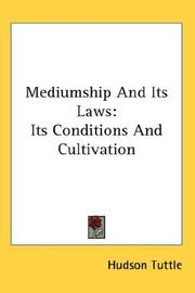 Cover of: Mediumship And Its Laws by Hudson Tuttle