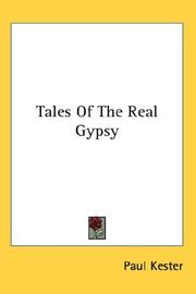 Cover of: Tales of the real gypsy by Paul Kester