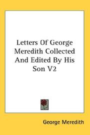 Cover of: Letters Of George Meredith Collected And Edited By His Son V2 | George Meredith