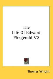Cover of: The Life Of Edward Fitzgerald V2 | Thomas Wright