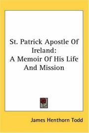 Cover of: St. Patrick Apostle Of Ireland by James Henthorn Todd