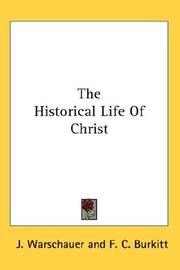 Cover of: The Historical Life Of Christ by J. Warschauer