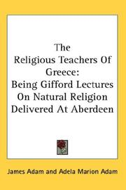 Cover of: The Religious Teachers Of Greece by James Adam