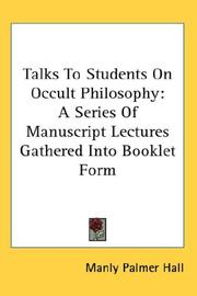 Cover of: Talks To Students On Occult Philosophy by Manly Palmer Hall