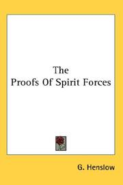 Cover of: The Proofs Of Spirit Forces | G. Henslow
