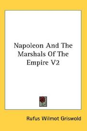 Cover of: Napoleon And The Marshals Of The Empire V2 | Rufus Wilmot Griswold