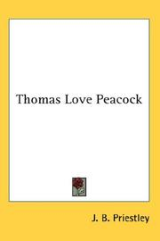 Cover of: Thomas Love Peacock | J. B. Priestley