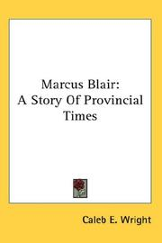 Cover of: Marcus Blair | Caleb E. Wright