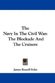 Cover of: The Navy In The Civil War | James Russell Soley