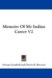 Cover of: Memoirs Of My Indian Career V2 by George Campbell