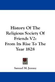 Cover of: History Of The Religious Society Of Friends V2 | Samuel M. Janney