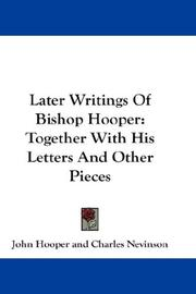 Cover of: Later Writings Of Bishop Hooper | John Hooper
