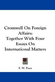 Cover of: Cromwell on foreign affairs | F. W. Payn