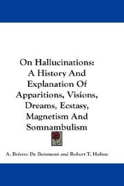 Cover of: On Hallucinations by A. Brierre De Boismont