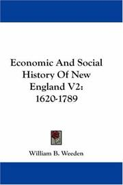Cover of: Economic And Social History Of New England V2 | William B. Weeden