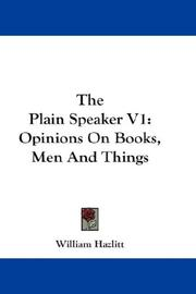 Cover of: The Plain Speaker V1 | William Hazlitt
