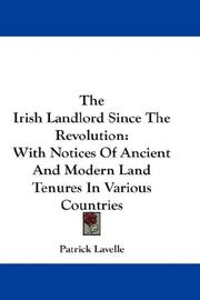 Cover of: The Irish landlord since the revolution by Patrick Lavelle