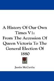 Cover of: A History Of Our Own Times V1 by Justin McCarthy