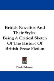 Cover of: British novelists and their styles | David Masson