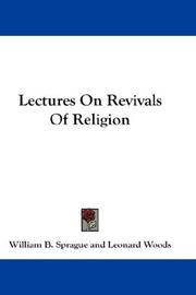 Cover of: Lectures On Revivals Of Religion | William B. Sprague