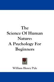 Cover of: The Science Of Human Nature | William Henry Pyle