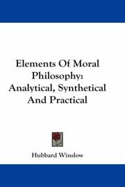 Cover of: Elements Of Moral Philosophy by Hubbard Winslow