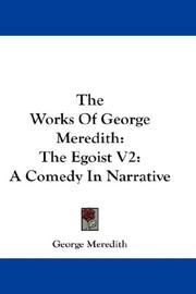 Cover of: The Works Of George Meredith: The Egoist V2 | George Meredith