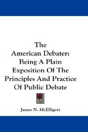 Cover of: The American debater | James N. McElligott
