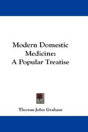 Cover of: Modern domestic medicine | Thomas John Graham