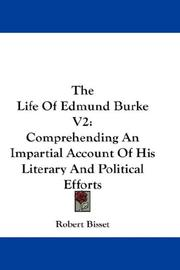 Cover of: The Life Of Edmund Burke V2 | Robert Bisset