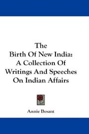 Cover of: The Birth Of New India | Annie Wood Besant