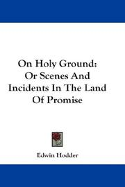 Cover of: On Holy Ground | Edwin Hodder