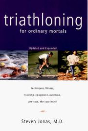 Cover of: Triathloning for Ordinary Mortals | Steven Jonas
