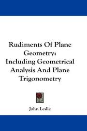 Cover of: Rudiments Of Plane Geometry | John Leslie