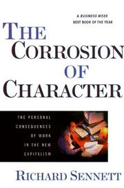 Cover of: The Corrosion of Character | Richard Sennett